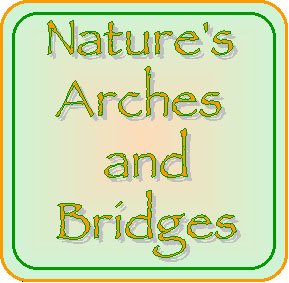 Nature's Arches and Bridges